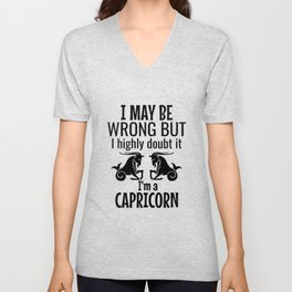 I may be wrong but I highly doubt it I'm a capricorn Unisex V-Neck