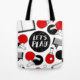 Let's play table tennis Tote Bag