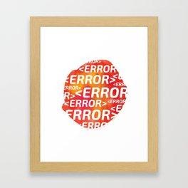 ERROR Framed Art Print