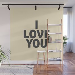 I love you, motivational quote, woman gift, gift for couples, love quotes Wall Mural