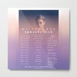 Bangerz Tour Dates Miley Cyrus Metal Print