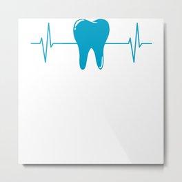 Tooth Dentist Dental Hygienist Heartbeat Gift Metal Print