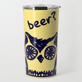 Beer? Who said beer? Thirsty owl print Travel Mug