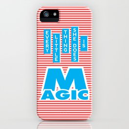 Every Little Thing She Does Is Magic iPhone Case