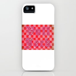 """Voll Jeck - HG - Cologne Dialect 4 """"Crazy, Mad, Loco"""" iPhone Case"""