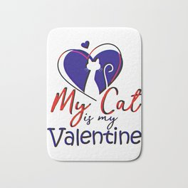 My Cat Is My Valentine Bath Mat