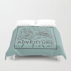 Time For Adventure Duvet Cover