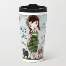 Pug Life - by Diane Duda Travel Mug