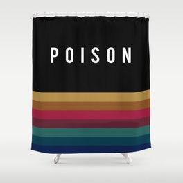 Poison Rainbow Shower Curtain