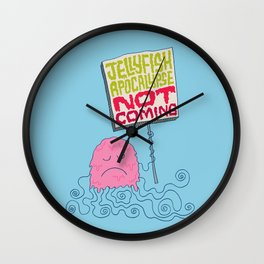 Jellyfish Apocalypse Not Coming Wall Clock