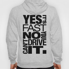 Yes it's fast No you can't drive it v6 HQvector Hoody