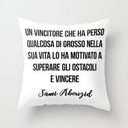 Sami Abouzid quote Throw Pillow