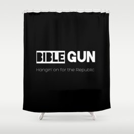 HANGIN' ON FOR THE REPUBLIC2 Shower Curtain
