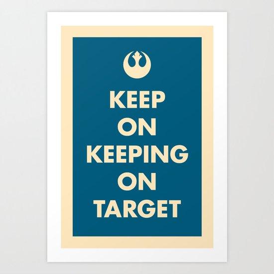 Keep On Keeping On Target (Blue) Art Print