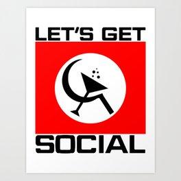 Let's Get Social Art Print