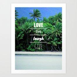Love. Live. Laugh. Give. Art Print