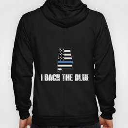 Alabama Police Appreciation Thin Blue Line I Back The Blue 2 Hoody