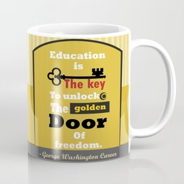 Education The golden door of freedom George Washington Quote Coffee Mug