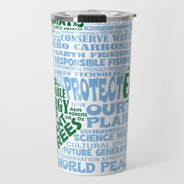 Protect Earth Word Bubble Travel Mug