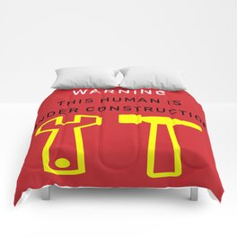 This Human is Under Construction Comforters