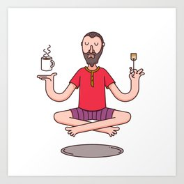 Relax, it's tea time Art Print