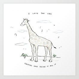 Giraffes Love This Art Print