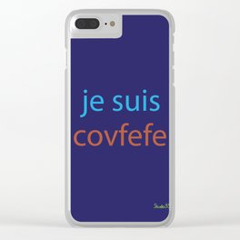 je suis covfefe Clear iPhone Case