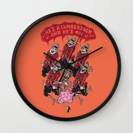 he's a lumberjack and he's ok Wall Clock