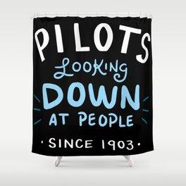 Aerospace Engineer Gift: Pilots Looking Down On People Shower Curtain