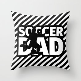 Soccer Dad - Funny Soccer Dad Gifts Throw Pillow