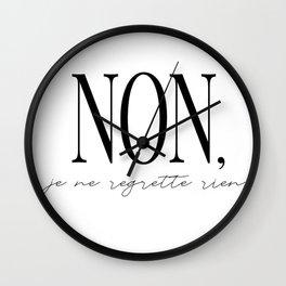 non, je ne regrette rien Wall Clock