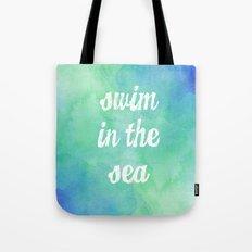 Swim in the Sea Tote Bag