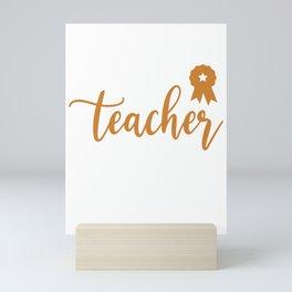 Best Teacher Ever Vocational School Teacher Teacher Mini Art Print