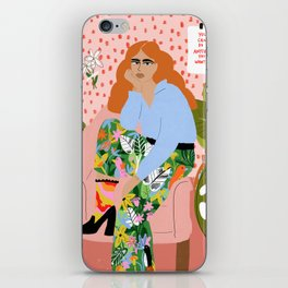 You can do everything you want iPhone Skin