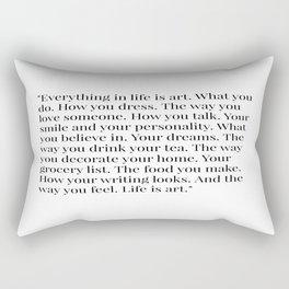 Life is Art. Rectangular Pillow