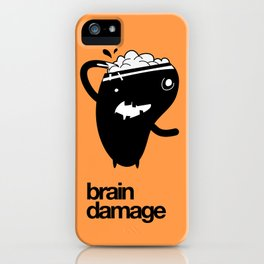 Brain Damage iPhone Case