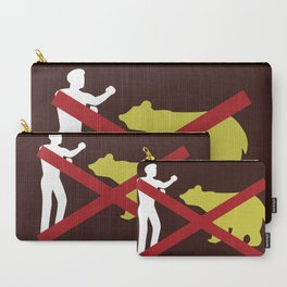 Don't Fistfight the Bears Carry-All Pouch