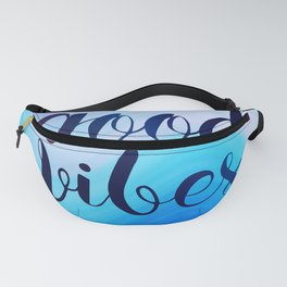 Good Vibes #homedecor #cool #positive Fanny Pack