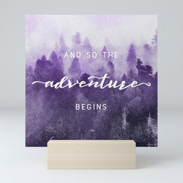 Ultra Violet Forest - And So The Adventure Begins Nature Photography Typography Mini Art Print