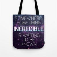 carl sagan Tote Bags featuring Incredible - Carl Sagan Quote by Nicholas Redfunkovich