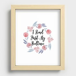 I Read Past My Bedtime Recessed Framed Print