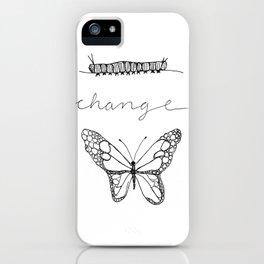 C H A N G E iPhone Case