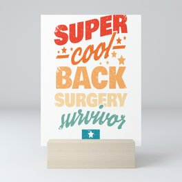 Back Surgery Gift Back Surgery Survivor Mini Art Print