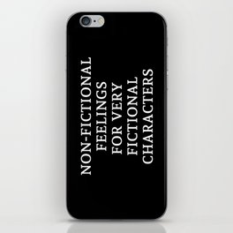 Non-Fictional Feelings for Very Fictional Characters - Inverted iPhone Skin