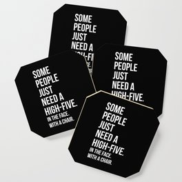 Need A High-Five Funny Quote Coaster