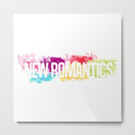 New Romantics Metal Print