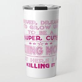 SUPER CUTE A SKIING MOM Travel Mug