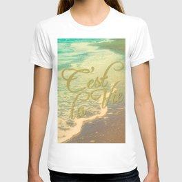 Beach Waves I - C'est La Vie T-shirt
