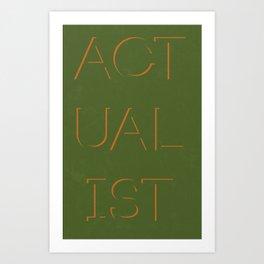 Actualist Art Print