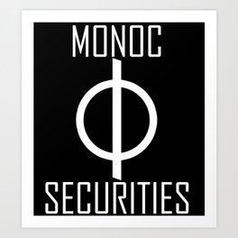 Monoc Securities Art Print